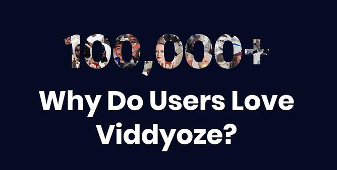 100000 utilizadores usam viddyoze